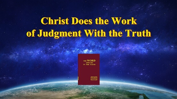 Christ Does the Work of Judgment With the Truth