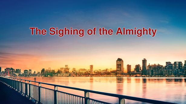The Sighing of the Almighty