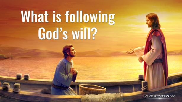 What is following God's will?