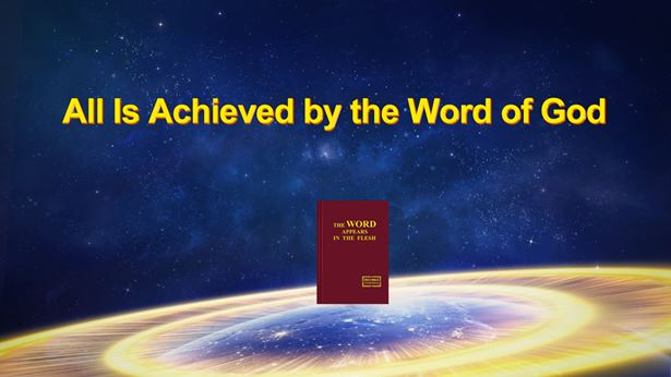 All Is Achieved by the Word of God