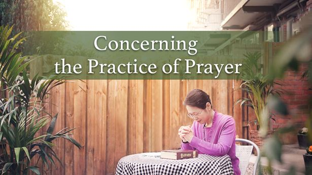 Concerning the Practice of Prayer
