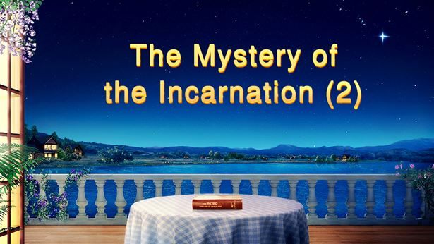 The Mystery of the Incarnation (2)