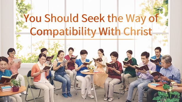 You Should Seek the Way of Compatibility With Christ