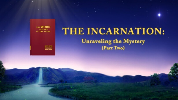 The Incarnation (2)