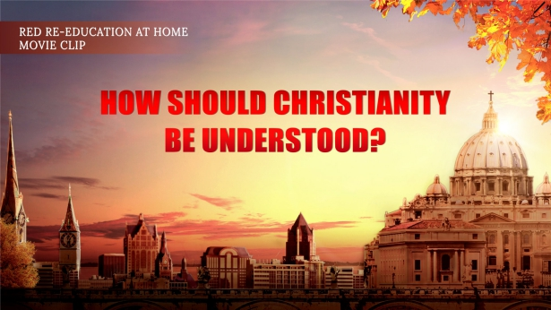 How Should Christianity Be Understood?