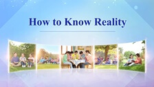 How to Know Reality