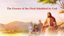 The Essence of the Flesh Inhabited by God