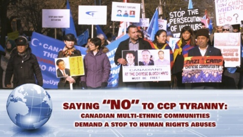 "Saying ""No"" to CCP Tyranny: Canadian Multi-ethnic Communities Demand a Stop to Human Rights Abuses"