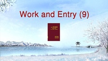 Work and Entry (9)
