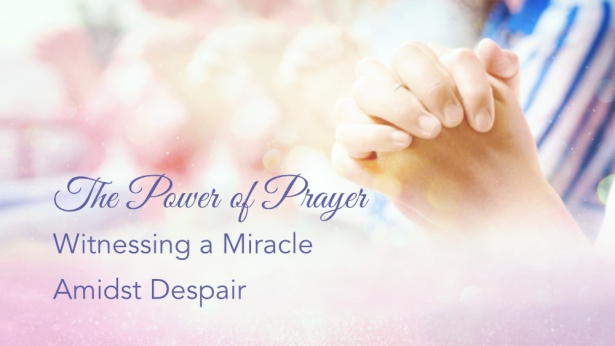 The Power of Prayer—Witnessing God's Guidance Amidst Despair (Audio Essay)