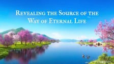 What Is the Way of Eternal Life and How Can We Gain It?