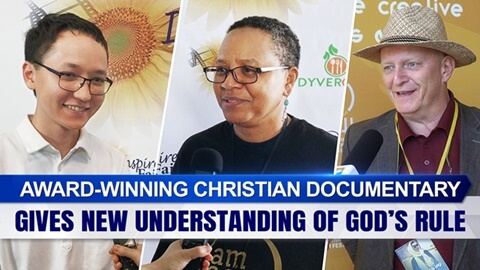 Award-Winning Christian Documentary Gives New Understanding of God's Rule