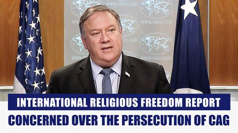 International Religious Freedom Report Concerned Over the Persecution of CAG
