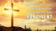 21. We have been forgiven our sins and justified through faith in the Lord, and furthermore, we have given up many things, expended ourselves, and labored tirelessly for the Lord. I believe this type of faith will allow us to be raptured into the kingdom of heaven. Why do you say that this won't gain us entry into the heavenly kingdom?