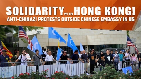 Solidarity With Hong Kong! Anti-Chinazi Protests Outside Chinese Embassy in US