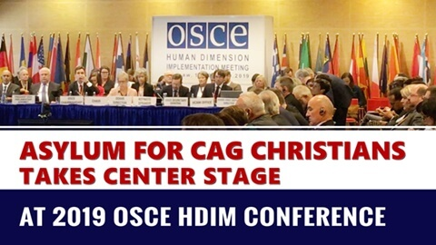 Asylum for CAG Christians Takes Center Stage at 2019 OSCE HDIM Conference
