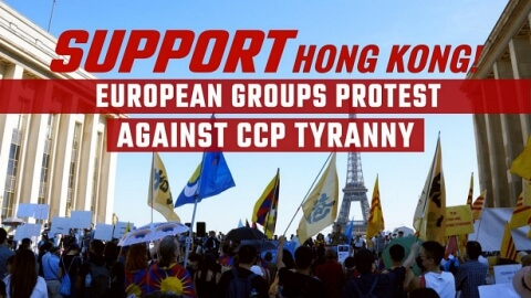 Support Hong Kong! European Groups Protest Against CCP Tyranny