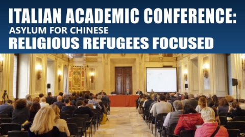 Italian Academic Conference: Asylum for Chinese Religious Refugees Focused
