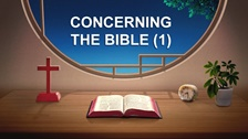 Concerning the Bible (1)