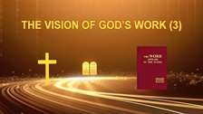 The Vision of God's Work (3)