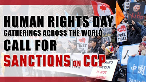 Human Rights Day Gatherings Across the World Call for Sanctions on CCP