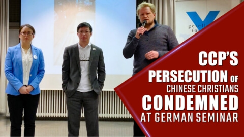 CCP's Persecution of Chinese Christians Condemned at German Seminar