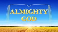 Why Does God Take the Name of Almighty God in the Age of Kingdom?