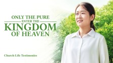 Only the Pure Enter the Kingdom of Heaven