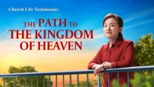 The Path to the Kingdom of Heaven
