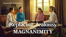 41. Replacing Jealousy With Magnanimity