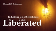 43. In Letting Go of Selfishness, I Am Liberated