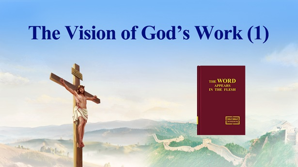 The Vision of God's Work (1)