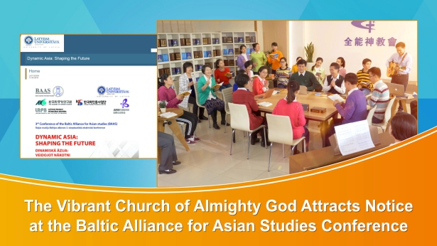 The Church of Almighty God Attracts Notice at the Baltic Alliance for Asian Studies Conference