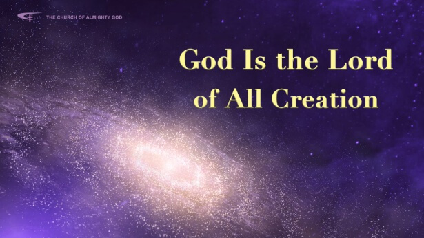 God Is the Lord of All Creation