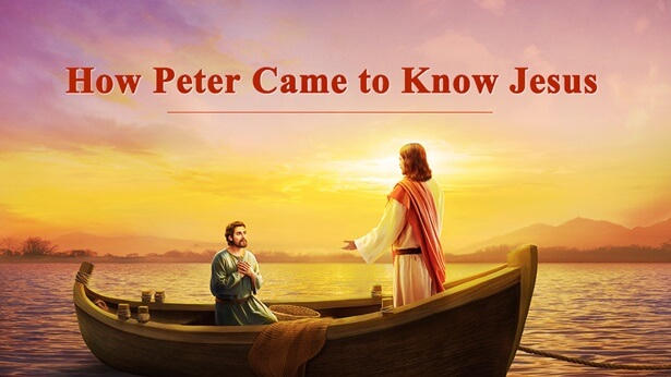How Peter Came to Know Jesus