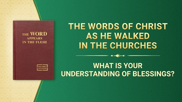 What Is Your Understanding of Blessings?